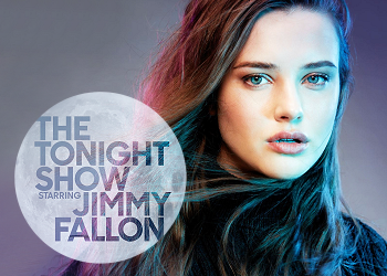 "Katherine will be on the ""Tonight Show""!"