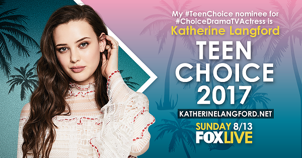 Nominate Katherine for #TeenChoice2017